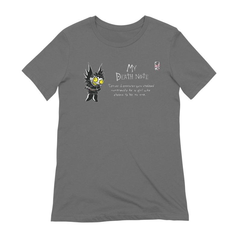 Deathnote for Cerci Women's T-Shirt by Zheph Skyre