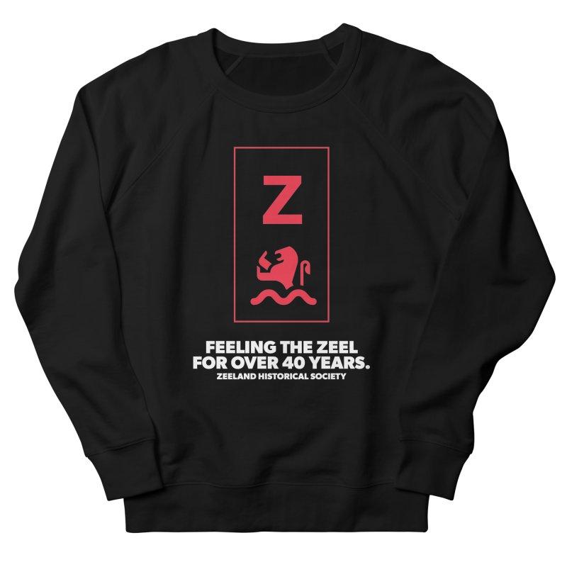 Feeling the Zeel (reversed) Men's French Terry Sweatshirt by Zeeland Historical Society's Online Store