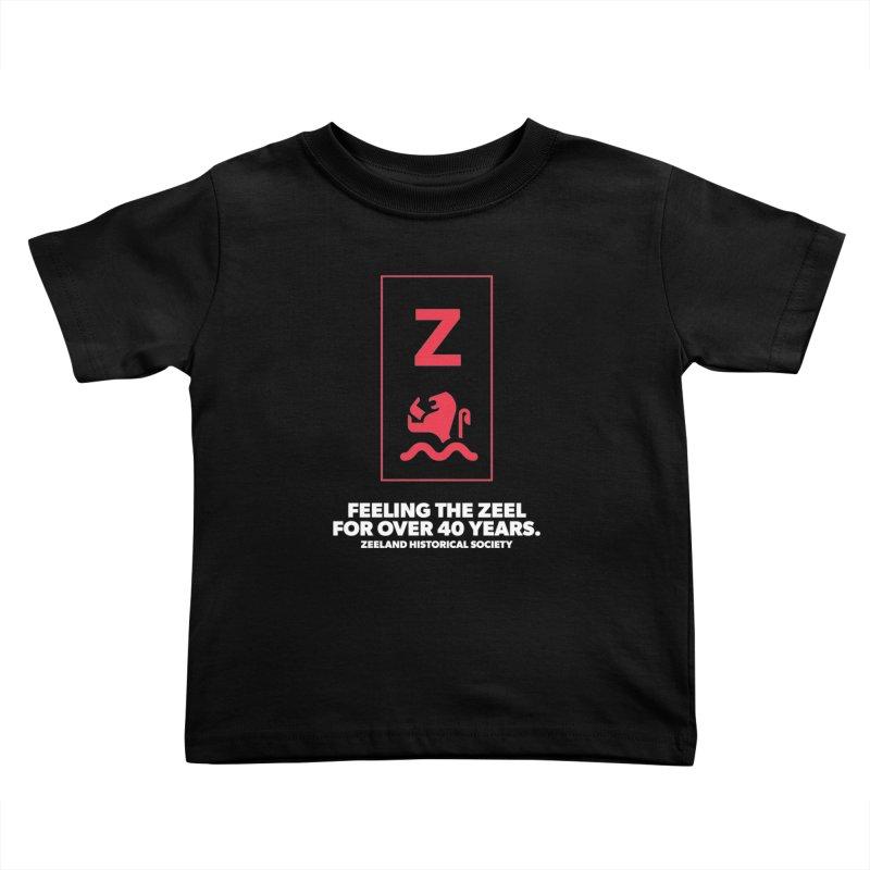 Feeling the Zeel (reversed) Kids Toddler T-Shirt by Zeeland Historical Society's Online Store