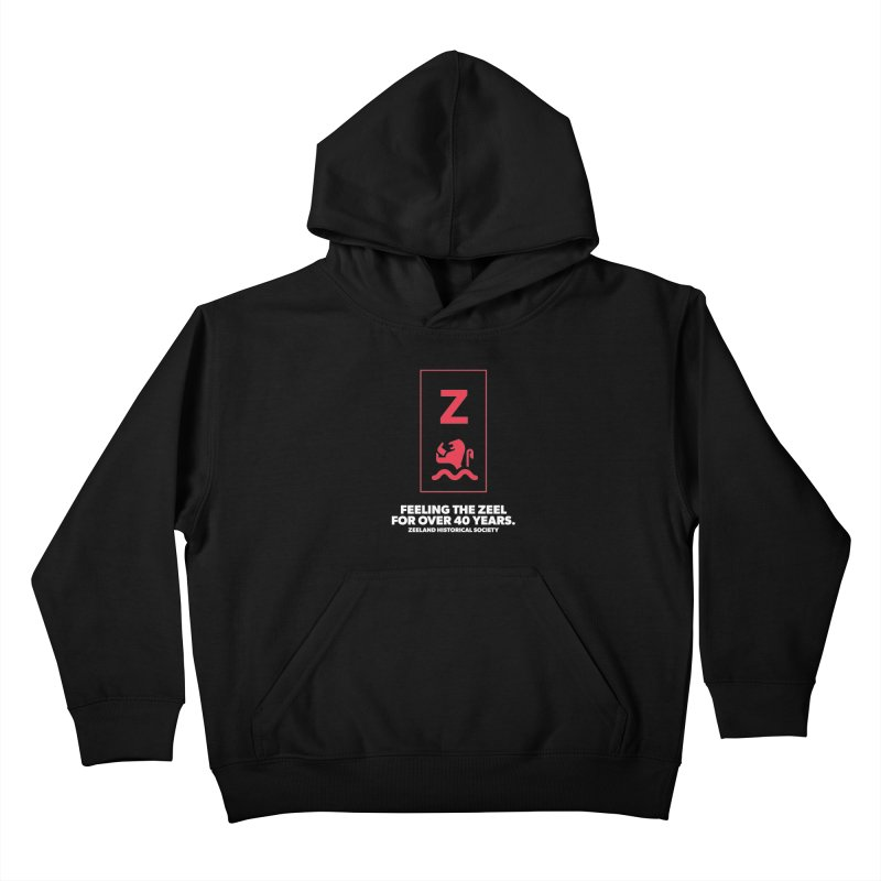 Feeling the Zeel (reversed) Kids Pullover Hoody by Zeeland Historical Society's Online Store