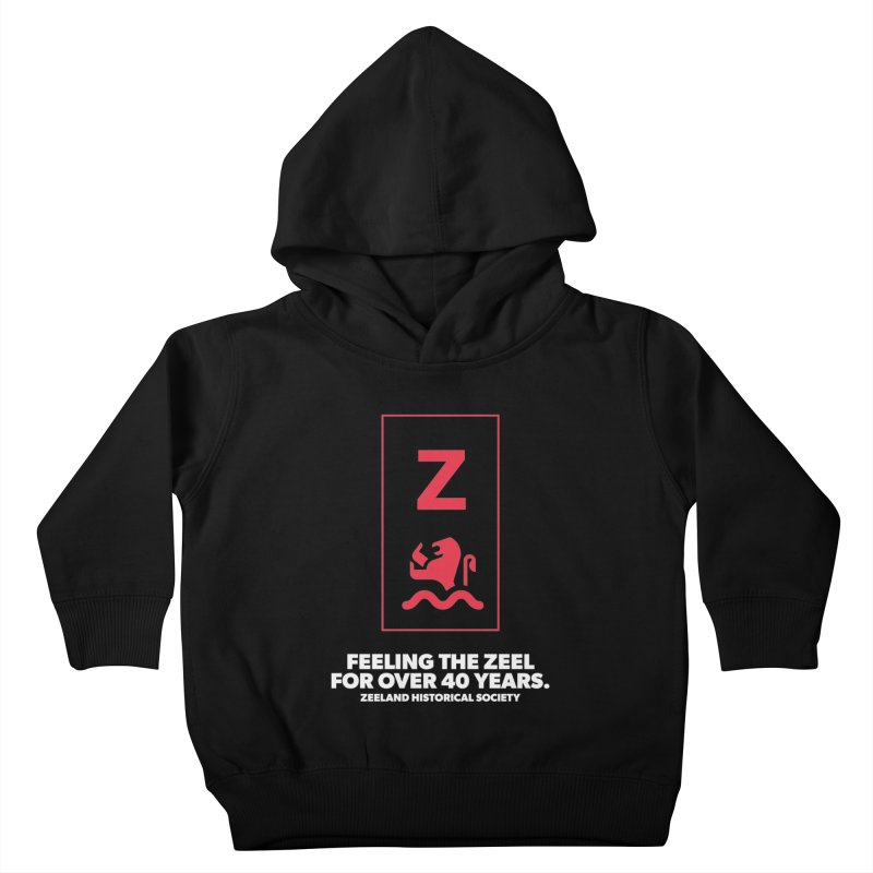 Feeling the Zeel (reversed) Kids Toddler Pullover Hoody by Zeeland Historical Society's Online Store