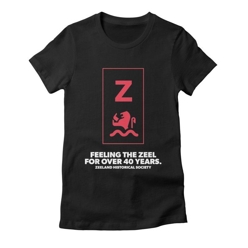 Feeling the Zeel (reversed) Women's Fitted T-Shirt by Zeeland Historical Society's Online Store