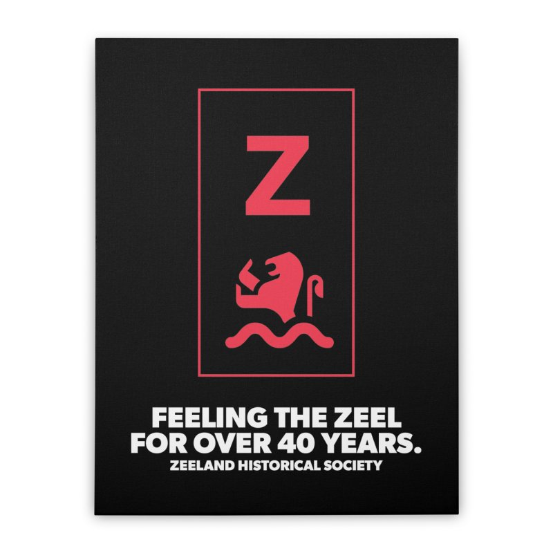 Feeling the Zeel (reversed) Home Stretched Canvas by Zeeland Historical Society's Online Store