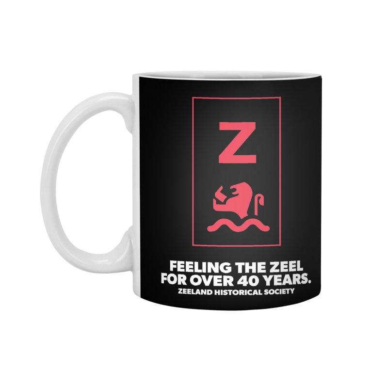 Feeling the Zeel (reversed) Accessories Standard Mug by Zeeland Historical Society's Online Store