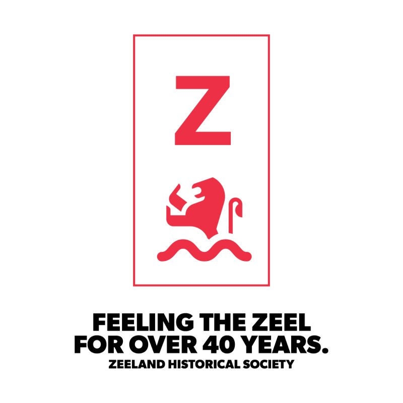 Feeling the Zeel by Zeeland Historical Society's Online Store