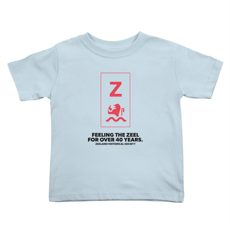 Feeling the Zeel Kids Toddler T-Shirt by Zeeland Historical Society's Online Store