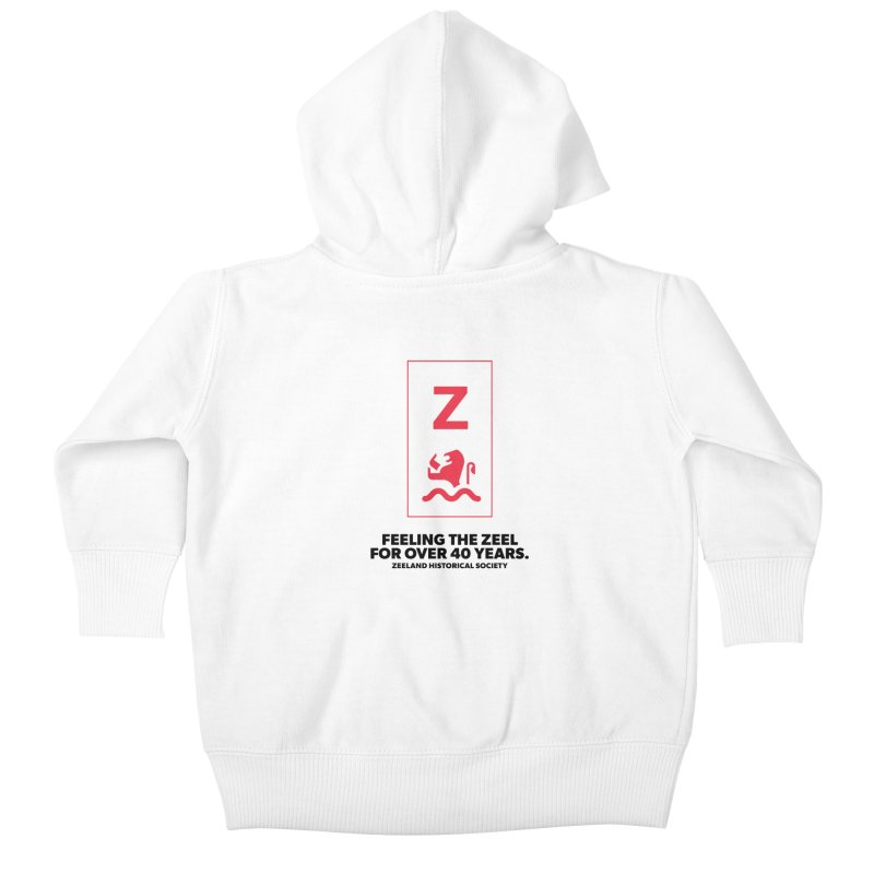 Feeling the Zeel Kids Baby Zip-Up Hoody by Zeeland Historical Society's Online Store
