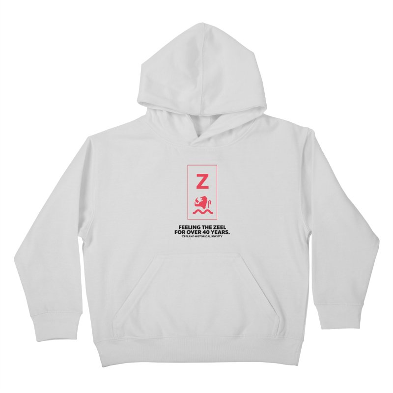 Feeling the Zeel Kids Pullover Hoody by Zeeland Historical Society's Online Store