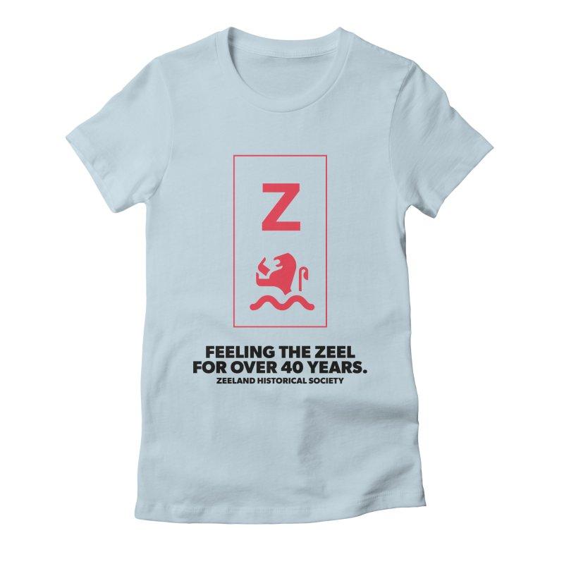 Feeling the Zeel Women's Fitted T-Shirt by Zeeland Historical Society's Online Store
