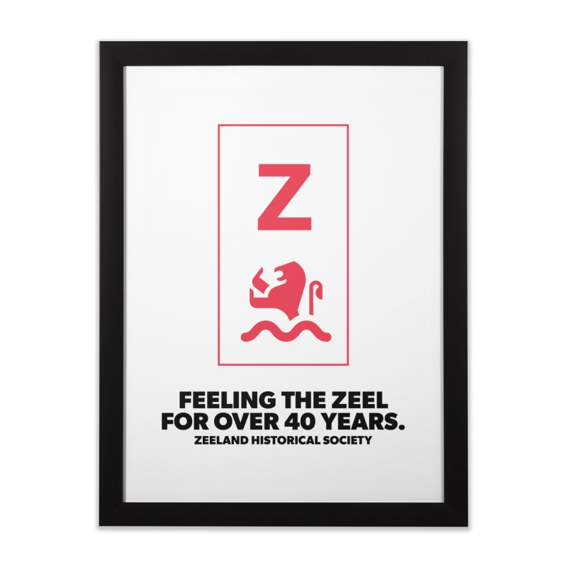 Feeling the Zeel Home Framed Fine Art Print by Zeeland Historical Society's Online Store