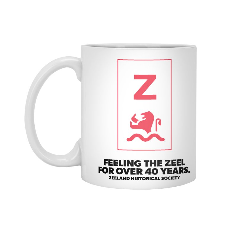 Feeling the Zeel Accessories Standard Mug by Zeeland Historical Society's Online Store