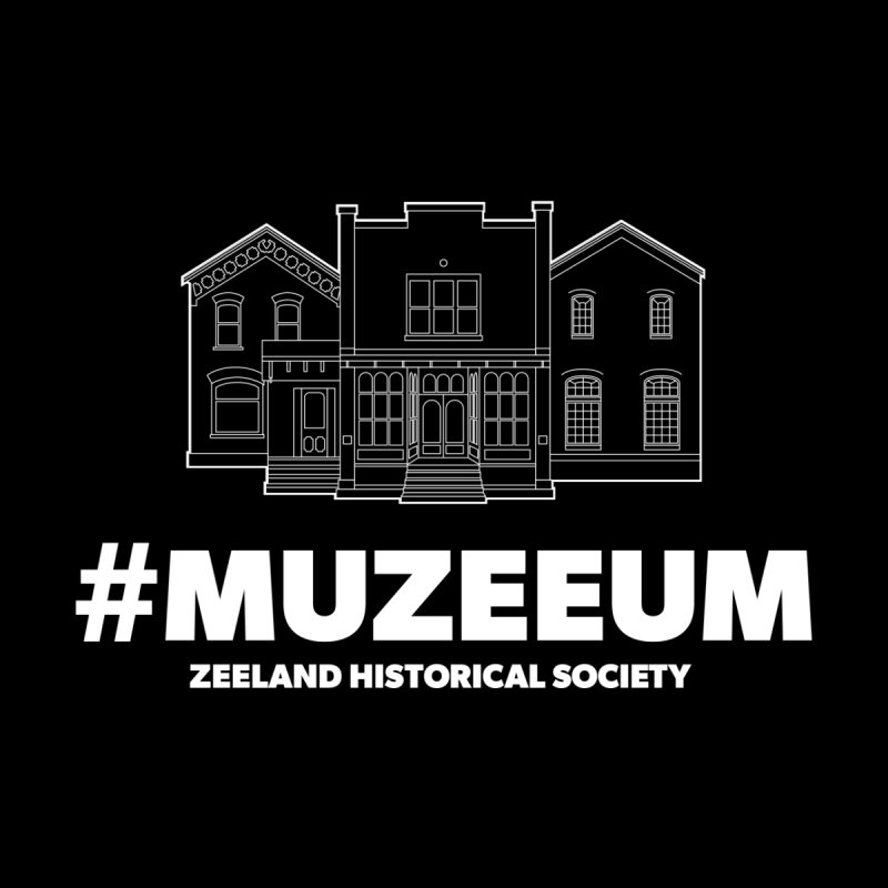 ZHS #muzeeum (reversed)   by Zeeland Historical Society's Online Store
