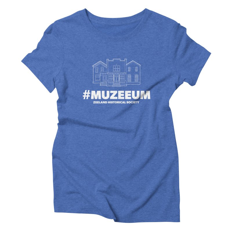 ZHS #muzeeum (reversed) Women's Triblend T-Shirt by Zeeland Historical Society's Online Store
