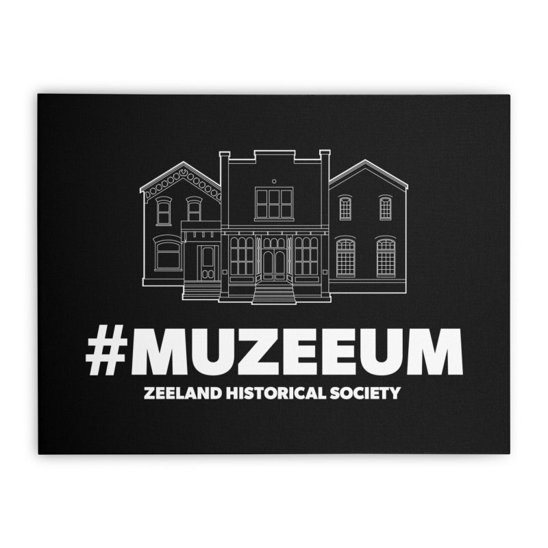 ZHS #muzeeum (reversed) Home Stretched Canvas by Zeeland Historical Society's Online Store