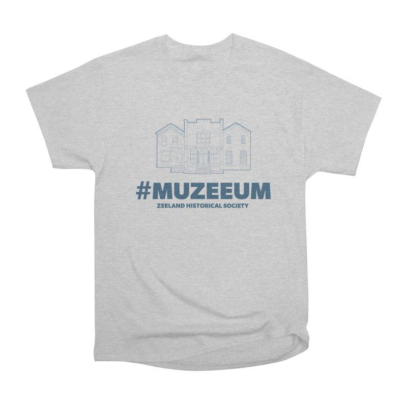 ZHS #muzeeum Women's Heavyweight Unisex T-Shirt by Zeeland Historical Society's Online Store