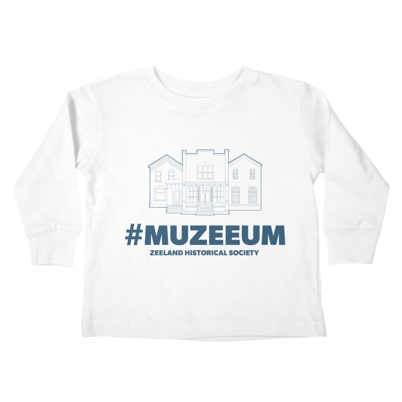 ZHS #muzeeum Kids Toddler Longsleeve T-Shirt by Zeeland Historical Society's Online Store