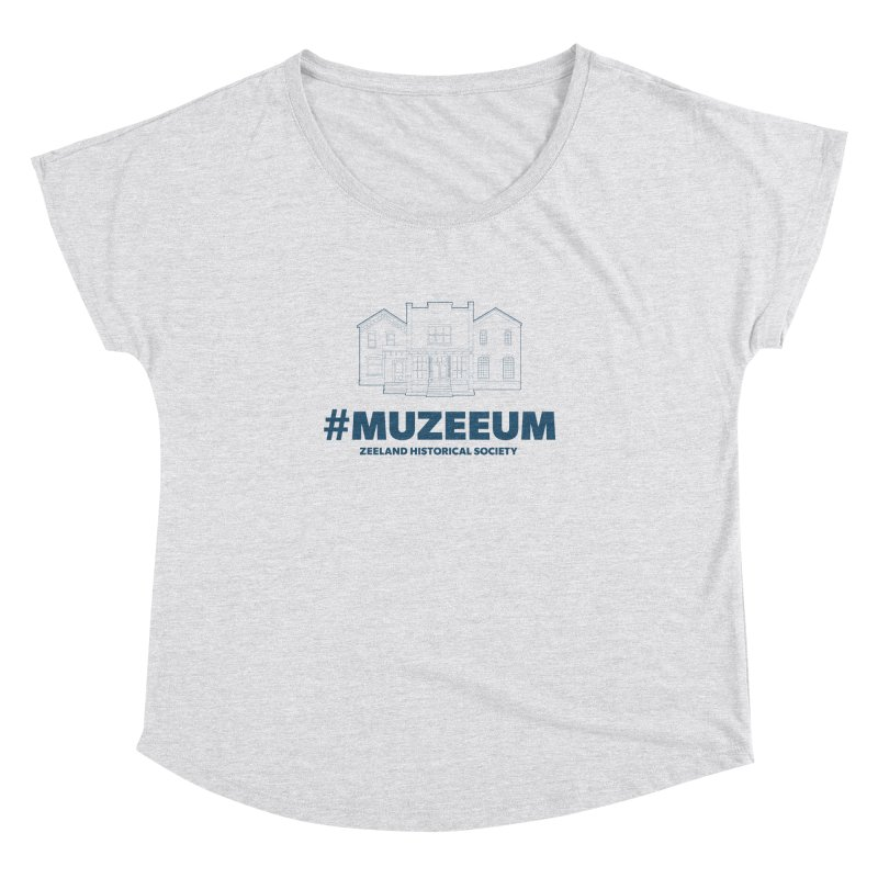 ZHS #muzeeum Women's Dolman Scoop Neck by Zeeland Historical Society's Online Store