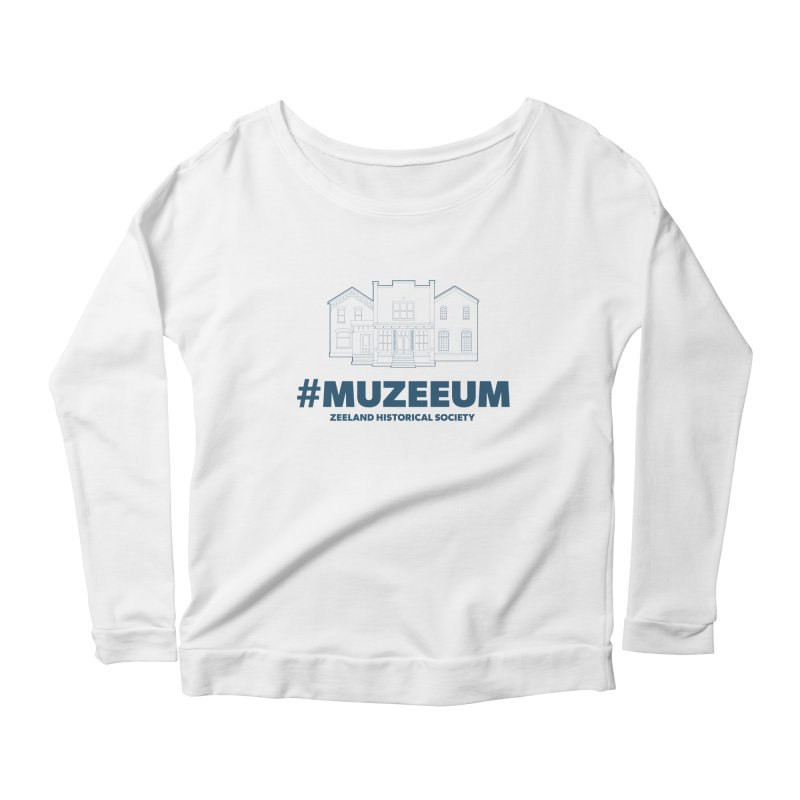 ZHS #muzeeum Women's Scoop Neck Longsleeve T-Shirt by Zeeland Historical Society's Online Store