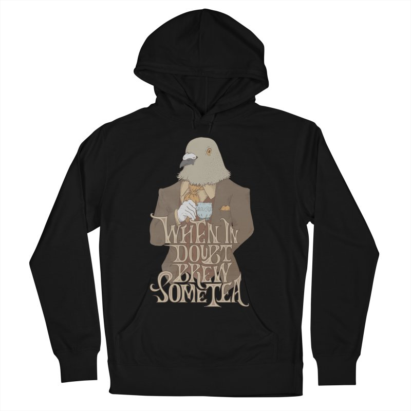 Brew Some Tea Women's Pullover Hoody by Wolf Bite Shop