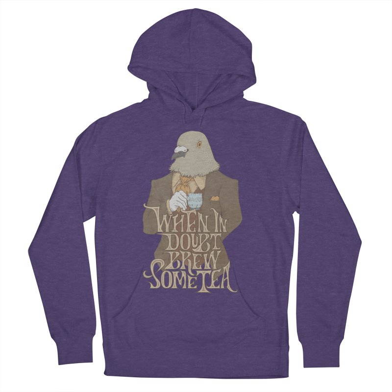 Brew Some Tea Men's French Terry Pullover Hoody by Wolf Bite Shop