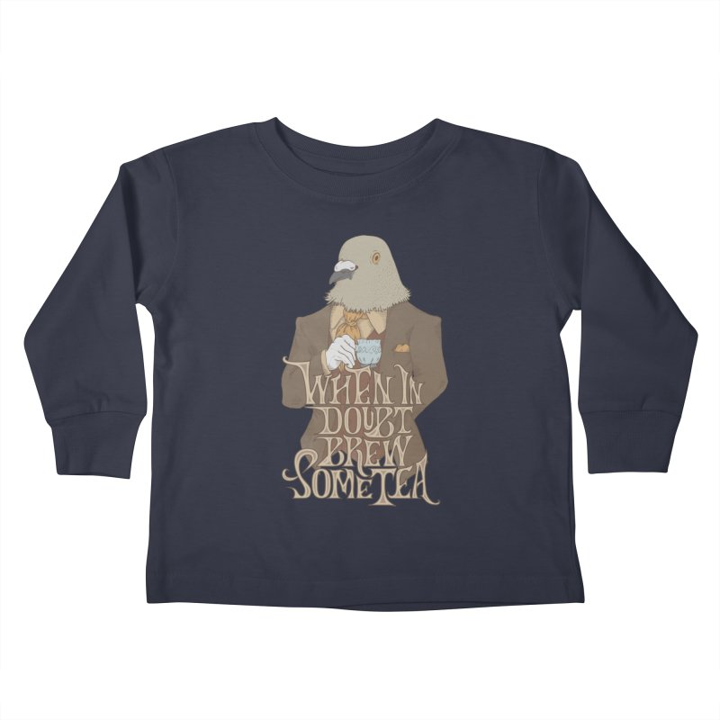 Brew Some Tea Kids Toddler Longsleeve T-Shirt by Wolf Bite Shop