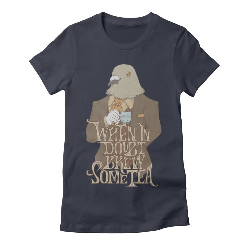 Brew Some Tea Women's Fitted T-Shirt by Wolf Bite Shop