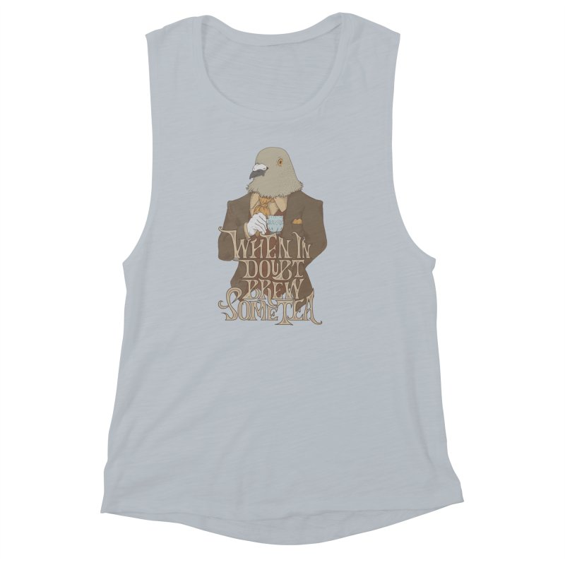 Brew Some Tea Women's Muscle Tank by Wolf Bite Shop