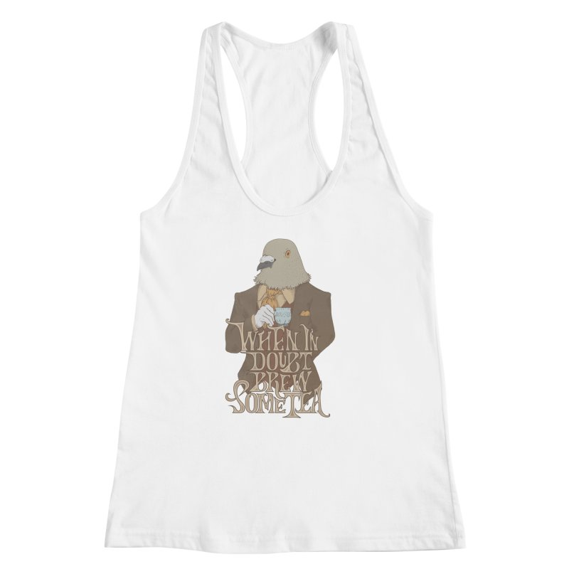 Brew Some Tea Women's Racerback Tank by Wolf Bite Shop