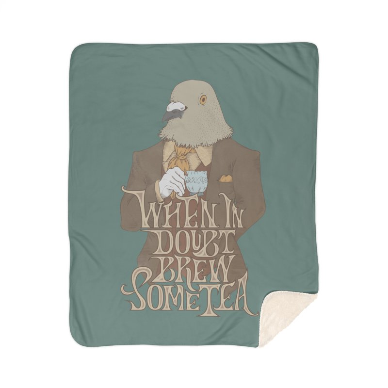 Brew Some Tea Home Sherpa Blanket Blanket by Wolf Bite Shop