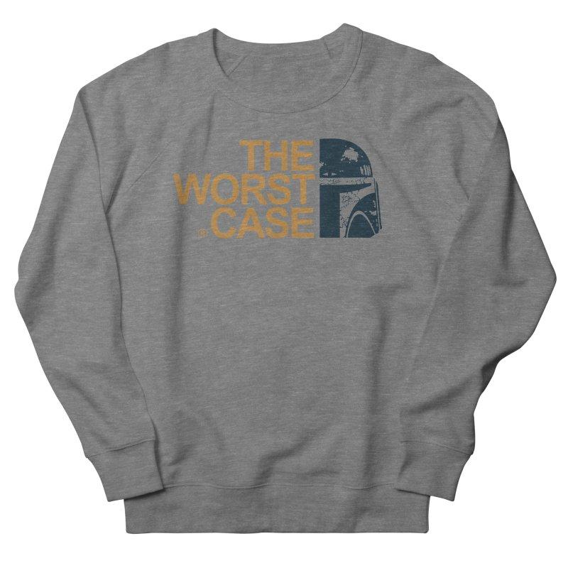 The Worst Case - Boba Fett Women's French Terry Sweatshirt by zoelone's Artist Shop