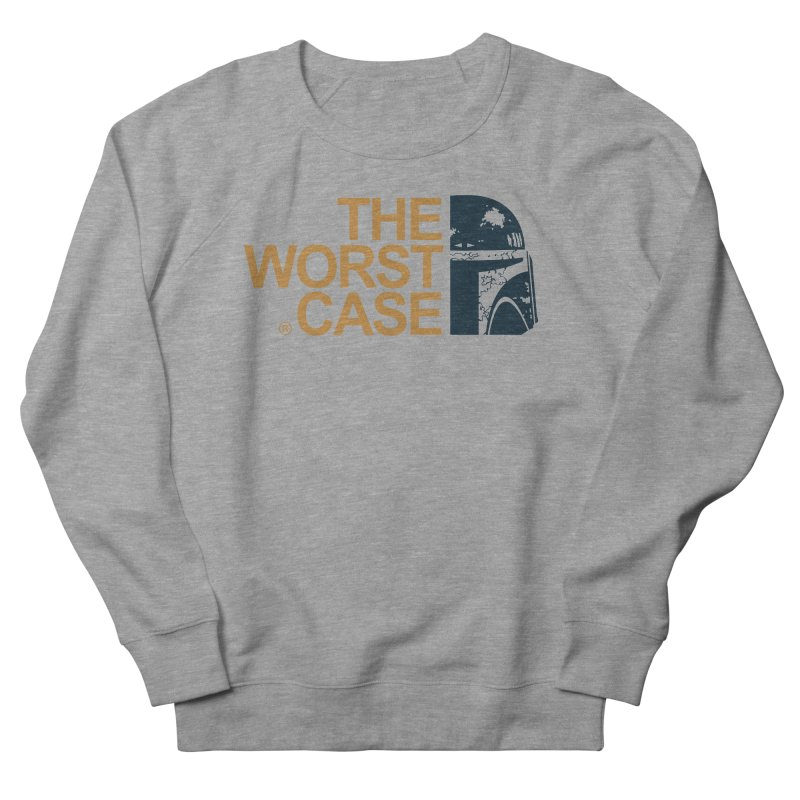 The Worst Case - Boba Fett Women's French Terry Sweatshirt by zoelone's Artist Shop