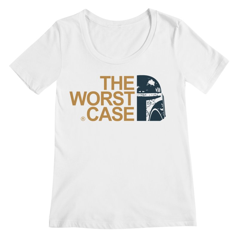 The Worst Case - Boba Fett Women's Regular Scoop Neck by zoelone's Artist Shop