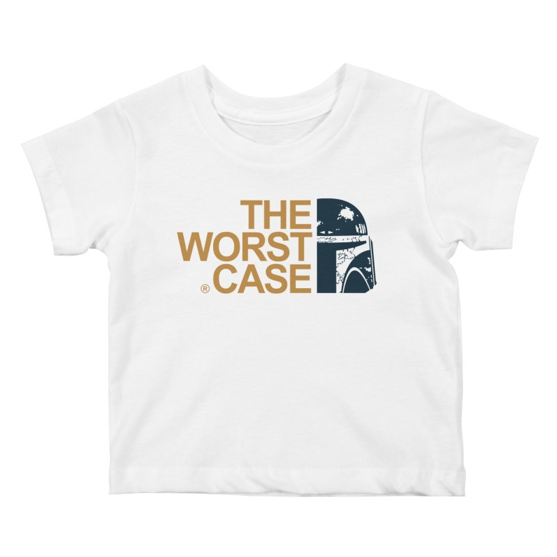 The Worst Case - Boba Fett Kids Baby T-Shirt by zoelone's Artist Shop