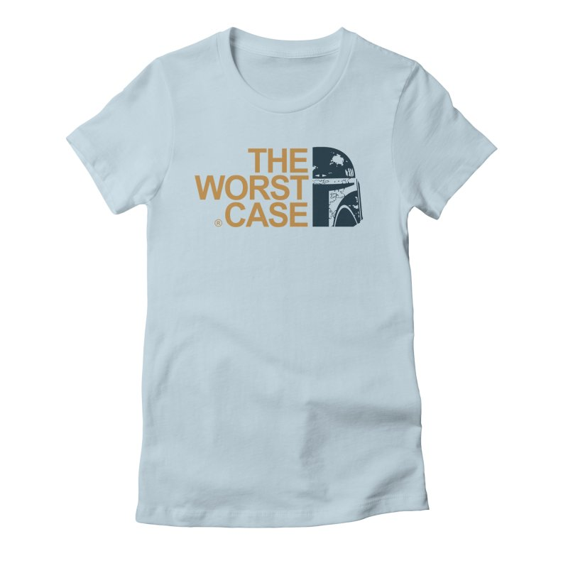 The Worst Case - Boba Fett Women's Fitted T-Shirt by zoelone's Artist Shop