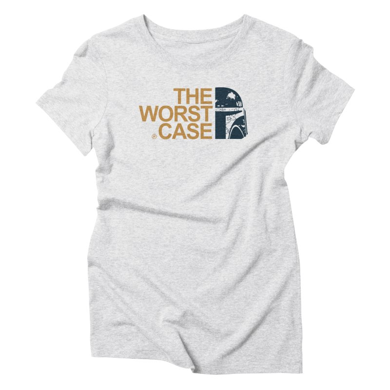 The Worst Case - Boba Fett Women's Triblend T-Shirt by zoelone's Artist Shop