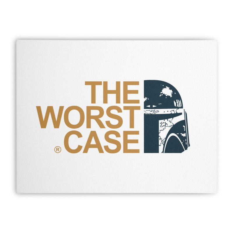 The Worst Case - Boba Fett Home Stretched Canvas by zoelone's Artist Shop