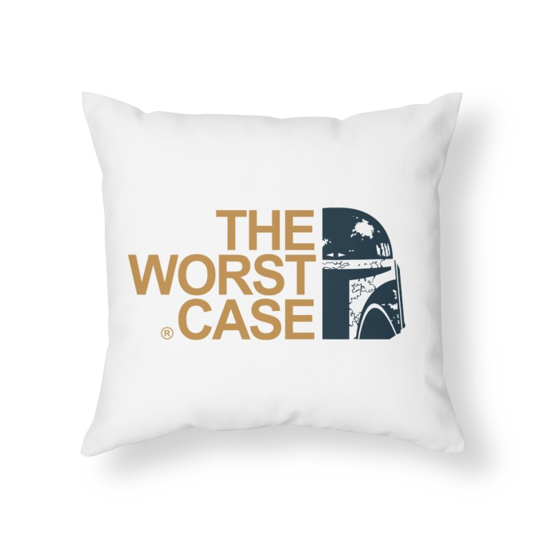 The Worst Case - Boba Fett Home Throw Pillow by zoelone's Artist Shop