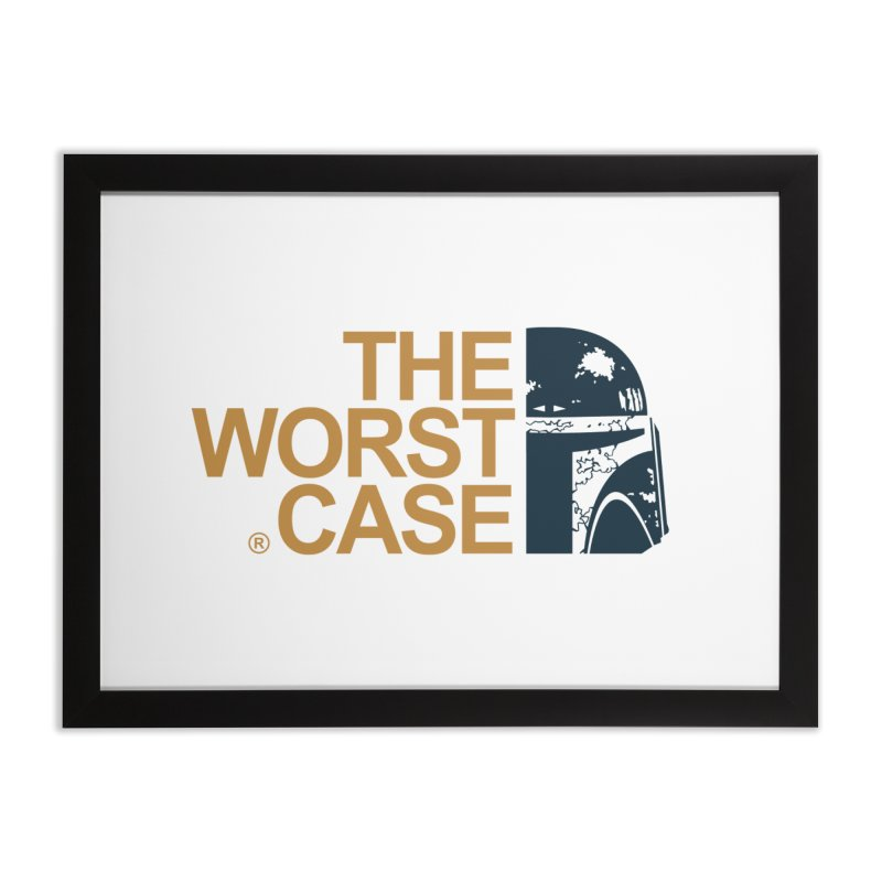 The Worst Case - Boba Fett Home Framed Fine Art Print by zoelone's Artist Shop
