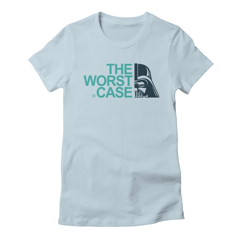The Worst Case - Darth Vader Women's Fitted T-Shirt by zoelone's Artist Shop