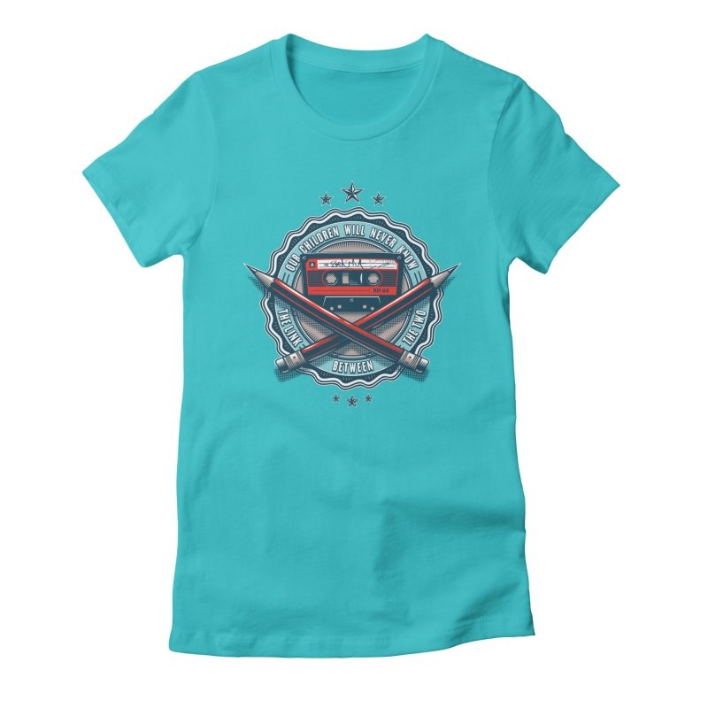 Our Children will Never Know the Link Between the Two Women's Fitted T-Shirt by zoelone's Artist Shop