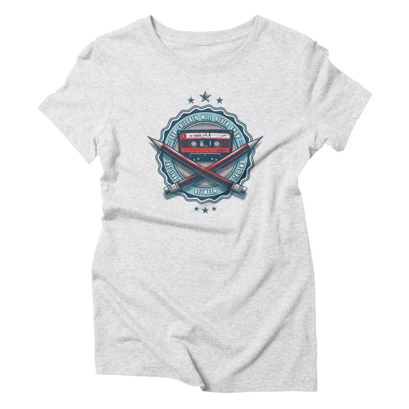 Our Children will Never Know the Link Between the Two Women's Triblend T-Shirt by zoelone's Artist Shop