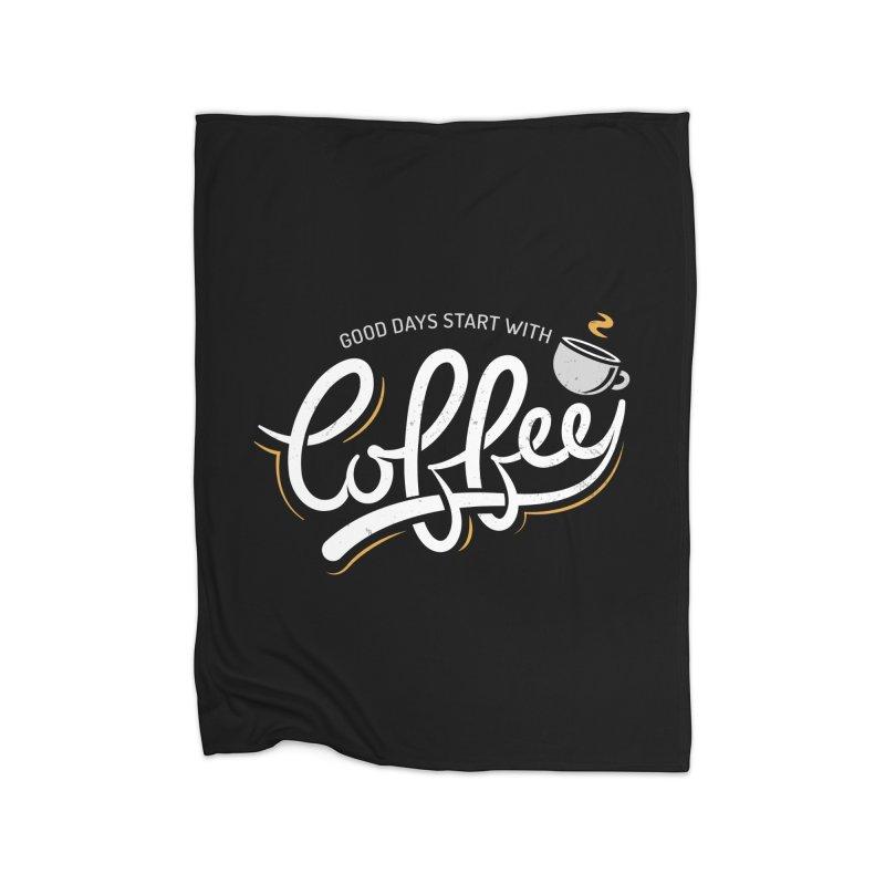 Good Days Start With Coffee Home Fleece Blanket Blanket by zoljo's Artist Shop