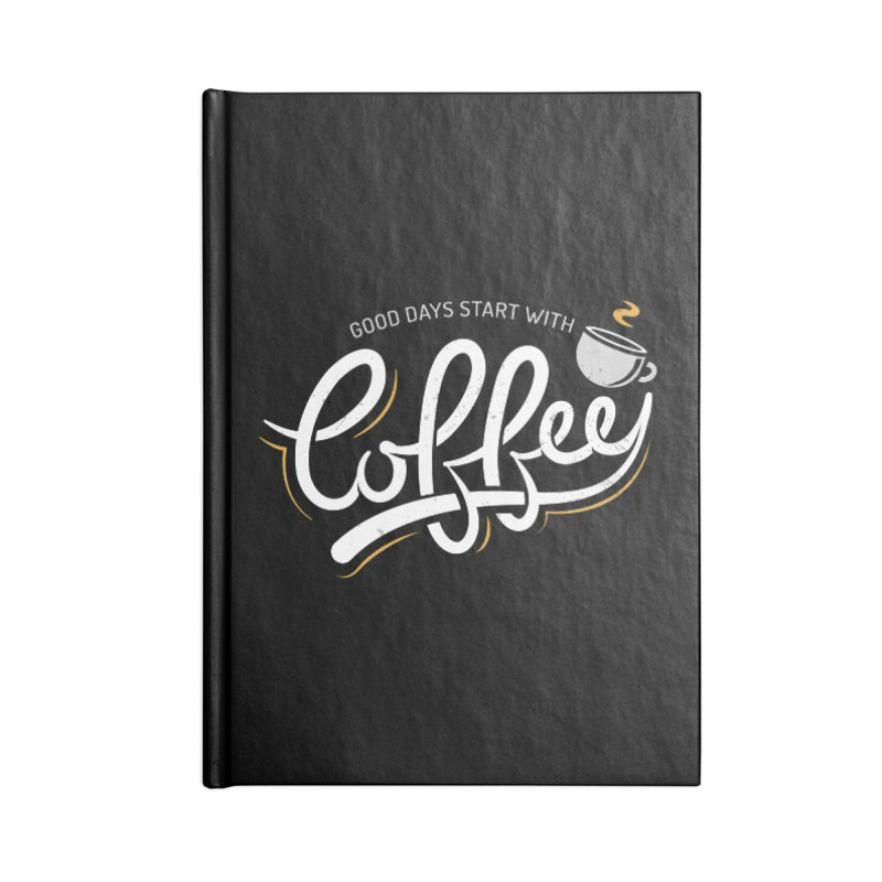 Good Days Start With Coffee Accessories Lined Journal Notebook by zoljo's Artist Shop
