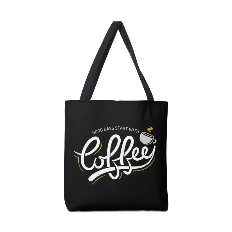 Good Days Start With Coffee Accessories Tote Bag Bag by zoljo's Artist Shop