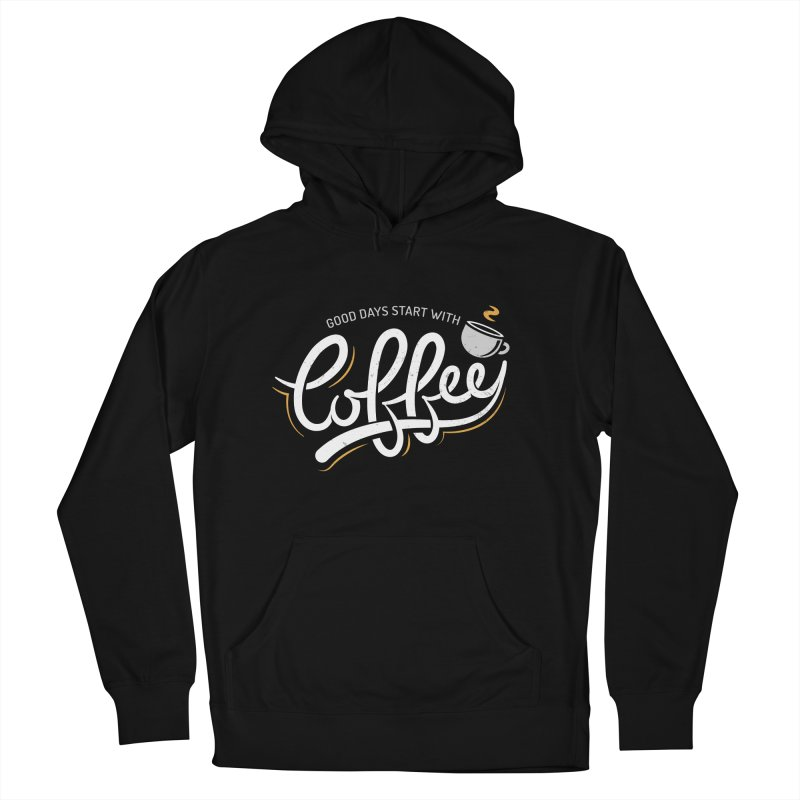 Good Days Start With Coffee Men's French Terry Pullover Hoody by zoljo's Artist Shop
