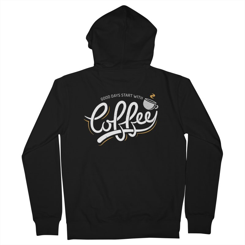 Good Days Start With Coffee Men's French Terry Zip-Up Hoody by zoljo's Artist Shop