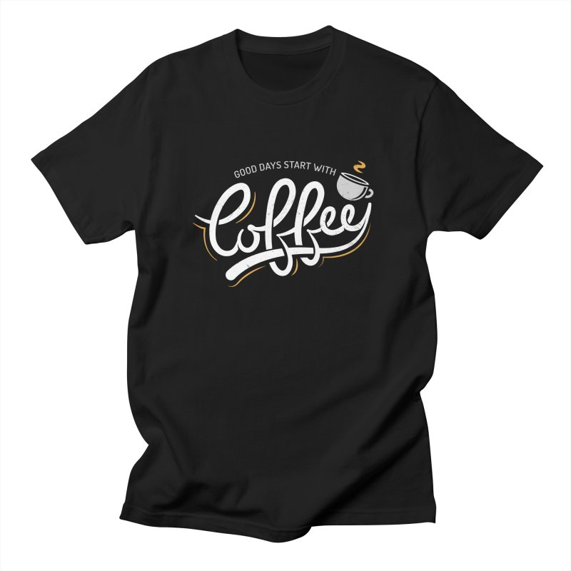 Good Days Start With Coffee Men's Regular T-Shirt by zoljo's Artist Shop