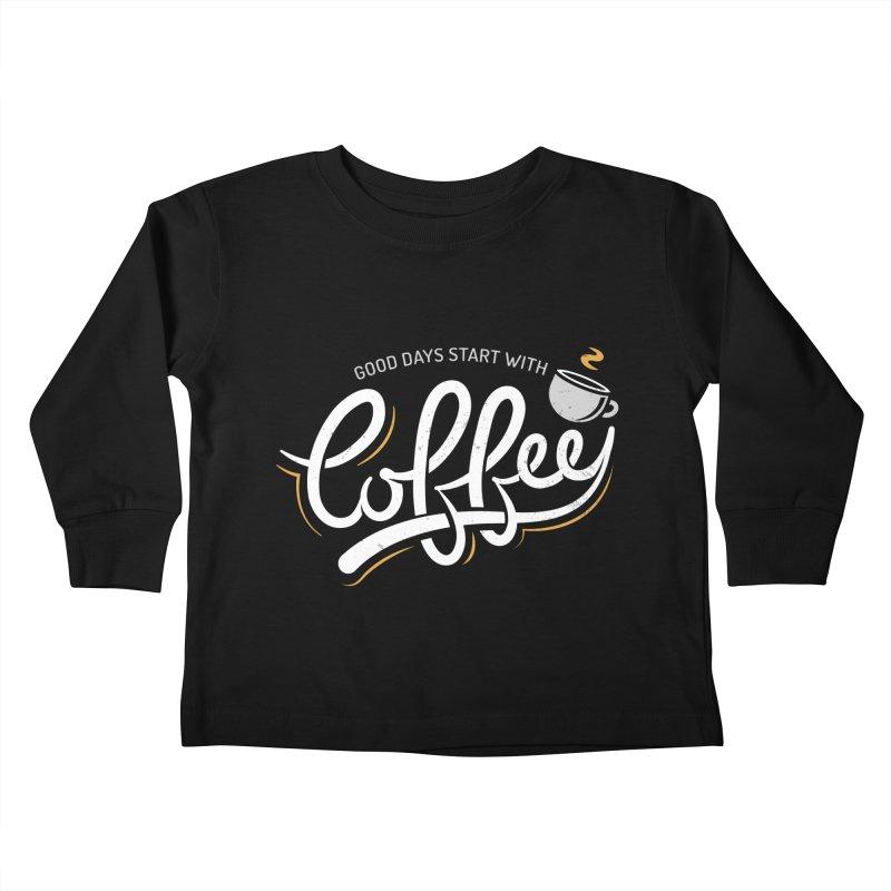 Good Days Start With Coffee Kids Toddler Longsleeve T-Shirt by zoljo's Artist Shop