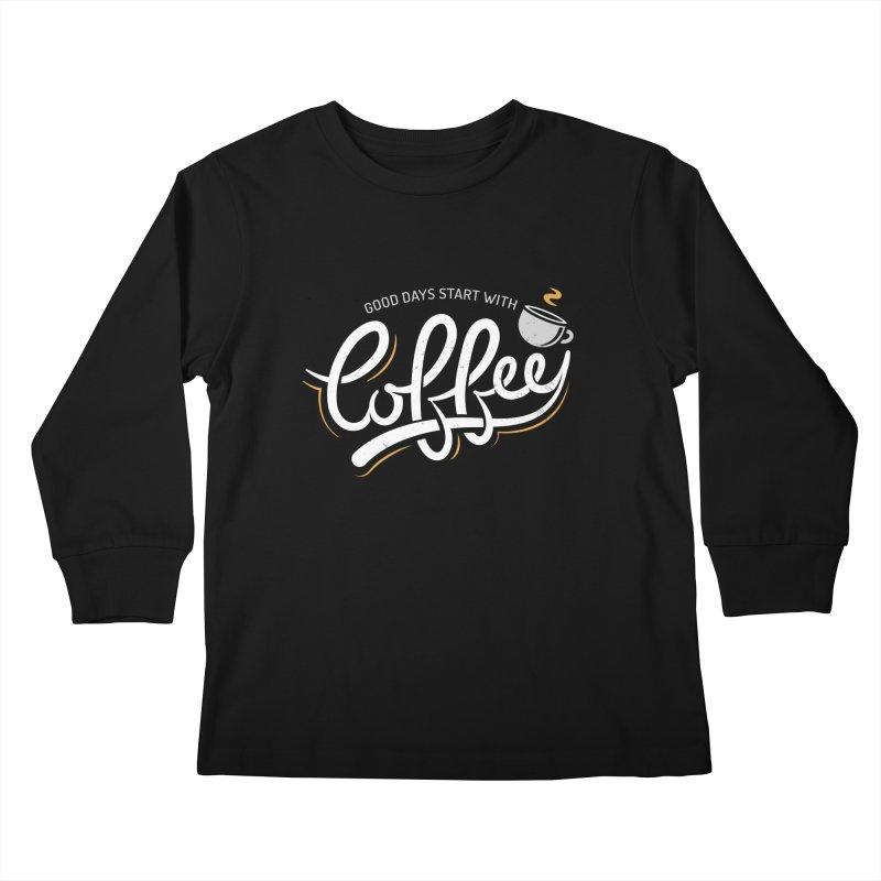 Good Days Start With Coffee Kids Longsleeve T-Shirt by zoljo's Artist Shop