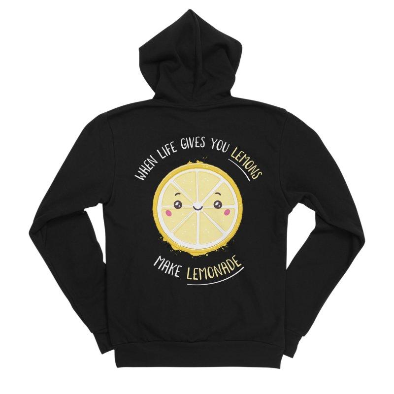 When Life Gives Lemons Make Lemonade Women's Sponge Fleece Zip-Up Hoody by zoljo's Artist Shop